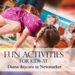 Fun Activities For Kids At Day Care Centres in Newmarket