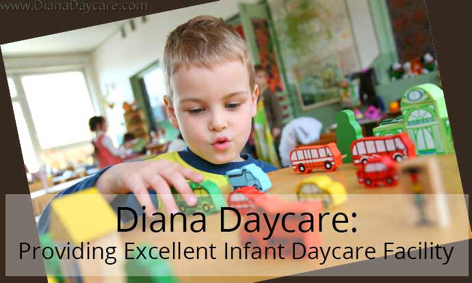 Diana Daycare: Providing Excellent Infant Daycare Facility
