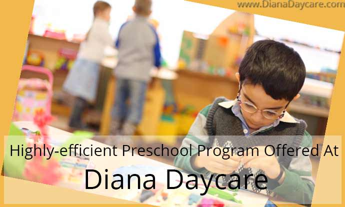 Highly-efficient Preschool Program Offered At Diana Daycare