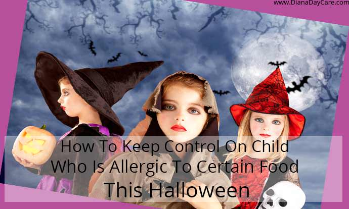 How To Keep Control On Child Who Is Allergic To Certain Food This Halloween?