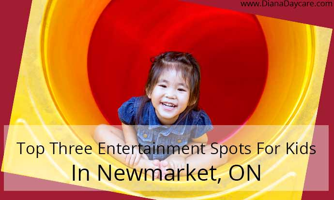 Top Entertainment Spots For Kids In Newmarket, ON