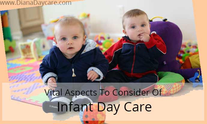 Vital Aspects To Consider Of Infant Day Care